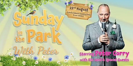 Sunday in the Park with Peter - Starring Peter Corry, Band & Special Guests tickets