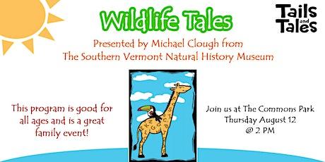 Wildlife Tales! tickets