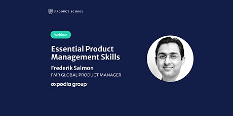 Webinar: Essential Product Management Skills by Fmr Expedia Global PM tickets