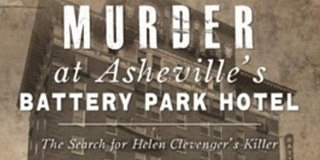 LitCafé: Anne Chesky Smith on Murder at Asheville's Battery Park Hotel tickets