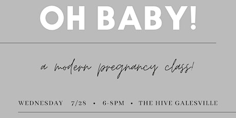 Oh Baby! A Modern Pregnancy Class tickets