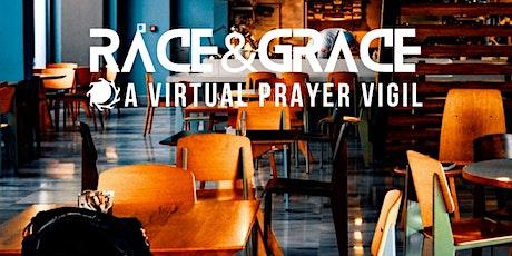 Race & Grace. An Interactive Online Prayer Gathering tickets
