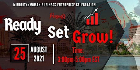 The City of West Palm Beach Presents MWBE Month Celebration  Ready Set Grow tickets