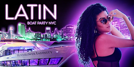 THE #1 Latin Music Boat Party on the luxurious Yacht Cruise Infinity NYC tickets