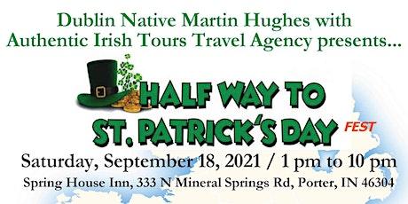 Half Way to St. Patrick's Day Fest tickets