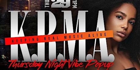 KRMA THURSDAY NIGHT VIBE - POPUP - w/DJ FLIP & CHRISTOPHER MITCHELL  ON SAX tickets