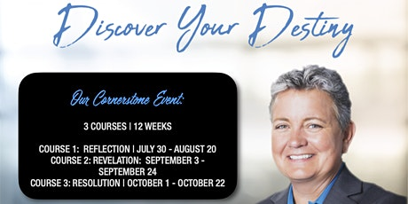 REAP Discover Your Destiny Now Seminar | (July 30 - October 8) tickets
