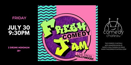 Fresh Comedy Jam at the Comedy Chateau tickets