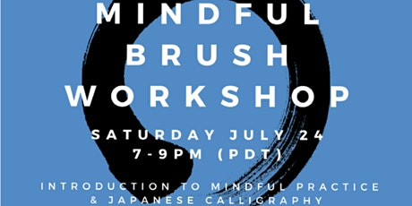 Mindful Brush by Steve and Kisyuu tickets