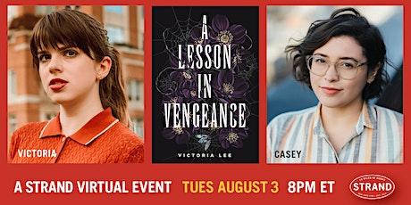 Victoria Lee + Casey McQuiston: A Lesson in Vengeance tickets
