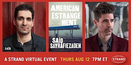 Saïd Sayrafiezadeh + Joshua Ferris: American Estrangement tickets