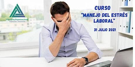 """Curso """"Manejo del Estrés Laboral"""" boletos"""