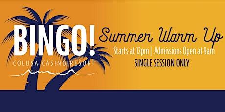 7/31/21 Bingo Presale (Summer Warm Up) Single Session tickets