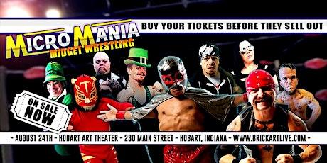 Micromania - Live Midget Wrestling tickets
