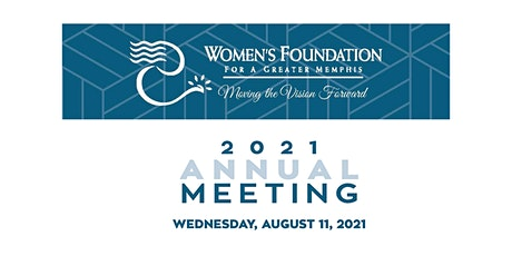 2021 Women's Foundation for a Greater Memphis' Annual Meeting tickets