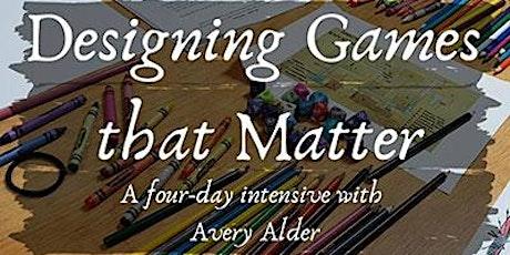 Designing Games That Matter tickets
