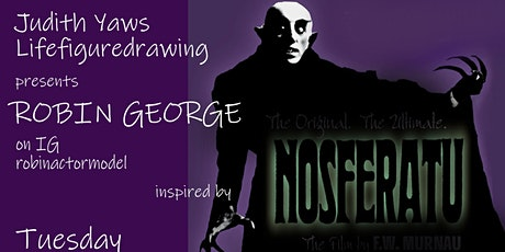Figure Drawing Session via Zoom  - with  Robin / robinactormodel Nosferatu tickets