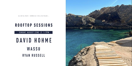 Rooftop Sessions w/ DAVID HOHME + WASSU tickets