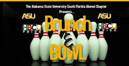 ASU SOUTH FLORIDA ALUMNI PRESENTS HBCU-BRUNCH & BOWL $30 per person tickets