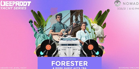 YACHT PARTY CRUISE  Deep Root x Nomad Yacht Party ft. Forester tickets