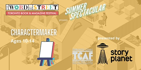 Summer Spectacular: CharacterMaker tickets