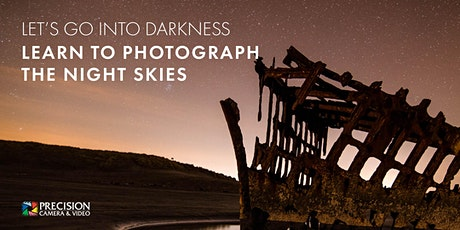 Let's Go Into Darkness: Learn To Photograph The Night Skies tickets