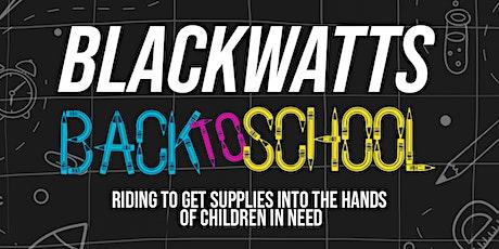 Black Watts Back to School Ride tickets