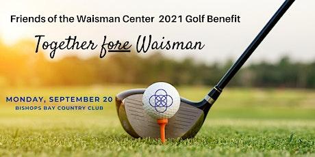 2021 Friends of the Waisman Center Golf Benefit tickets