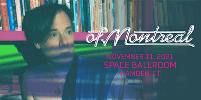 CANCELLED: of Montreal