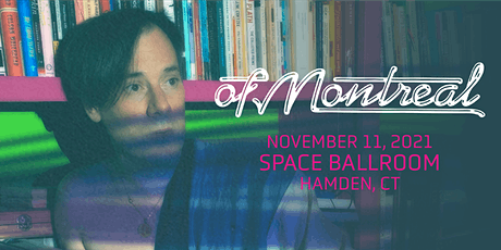 CANCELLED: of Montreal tickets