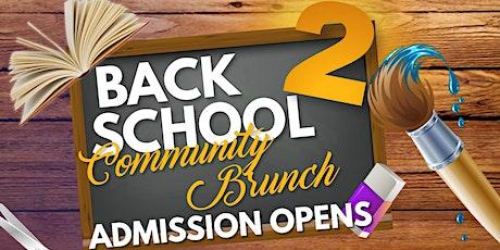 BACK 2 SCHOOL BRUNCH & SCHOOL SUPPLIES GIVEAWAY tickets