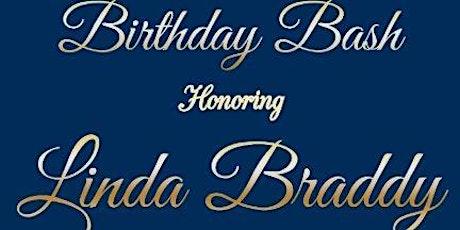 Linda Braddy's 71st Birthday Bash tickets