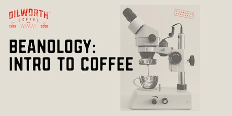 Beanology: Intro to Coffee tickets