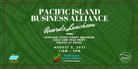 1st Annual Pacific Island Business Alliance Awards Luncheon tickets
