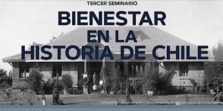 Tercer Seminario Bienestar en la Historia de Chile 1/2 entradas