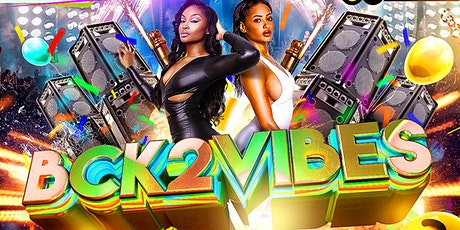 BCK2VIBES : North Biggest Event tickets