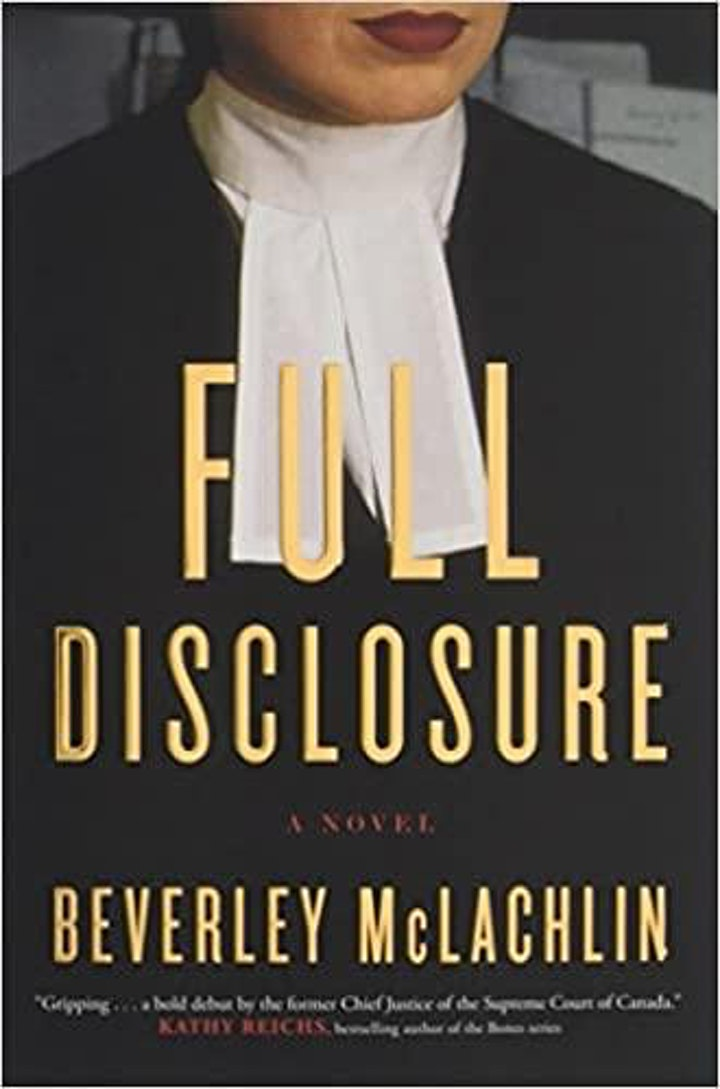 [2021 YWE Book Club] Full Disclosure: A Novel by Beverley Mclachlin image