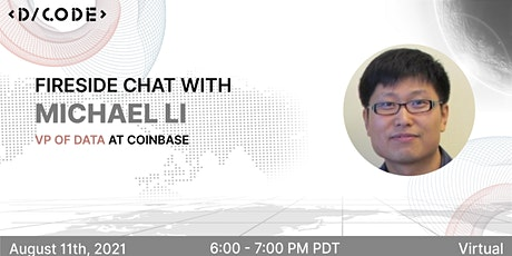 Fireside Chat with Michael Li, VP of Data at Coinbase tickets