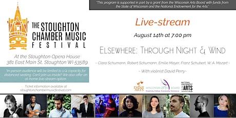 Elsewhere: Through Night & Wind (Live-Stream 7pm) tickets