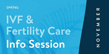 IVF & Fertility Care Info Session (In Person) tickets