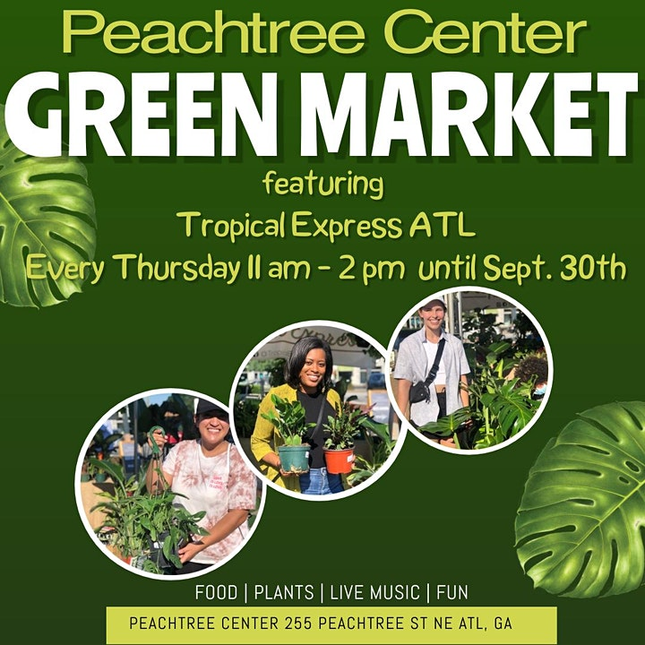 Peachtree Center Green Market ft. Tropical Express ATL image