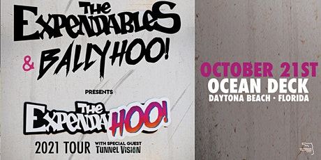 THE EXPENDABLES & BALLYHOO! w/ TUNNEL VISION - Daytona tickets
