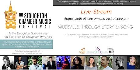Vaudeville: Through Story & Song (Live-Stream) tickets