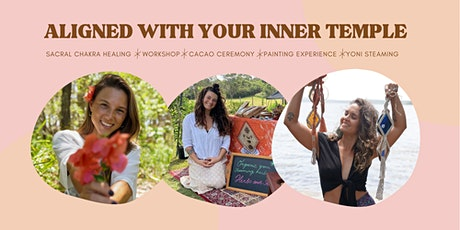 Aligned to your Inner Temple ~ Sacral Chakra Healing, Cacao Ceremony, Yoni tickets