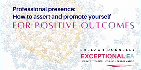 Professional Presence: How to Assert & Promote Yourself, w/Shelagh Donnelly tickets