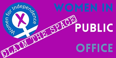 Claim the Space: Women in Public Office tickets