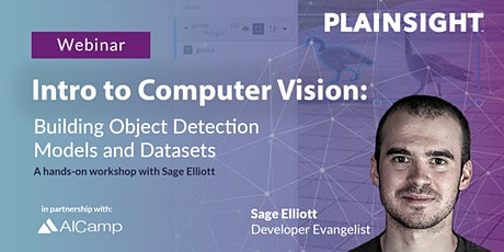 Intro to Computer Vision: Building Object Detection Models and Datasets tickets