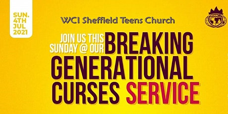 Teens Church Service tagged ''BREAKING GENERATIONAL CURSES'' tickets