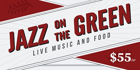Jazz on the Green - Live Music and Lunch tickets