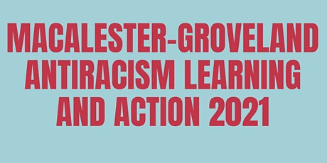 Mac-Grove Antiracism Facilitated Discussion: Take-aways and Action Steps biglietti